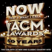 Cover image for Now that's what I call ACM Awards : 50 years.