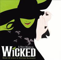 Cover image for Wicked : a new musical : original Broadway cast recording