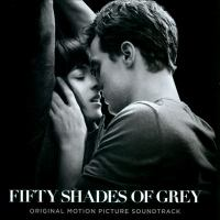 Cover image for Fifty shades of Grey : original motion picture soundtrack.