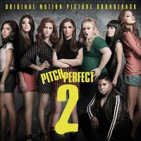 Cover image for Pitch perfect 2 : original motion picture soundtrack.