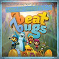 Cover image for Beat Bugs : best of seasons 1 & 2 : music from the Netflix original series.