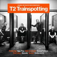 Cover image for T2 trainspotting : original motion picture soundtrack.