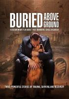 Cover image for Buried above ground
