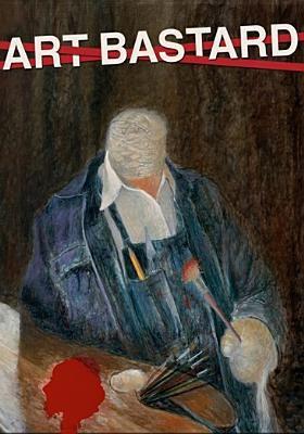 Cover image for Art bastard