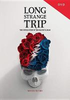 Cover image for Long strange trip : the untold story of the Grateful Dead