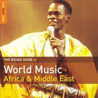 Cover image for Rough guide to world music: Africa & Middle East.