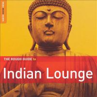Cover image for The rough guide to Indian lounge.