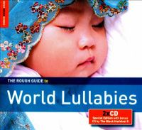 Cover image for The rough guide to world lullabies.