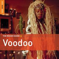 Cover image for The rough guide to voodoo.