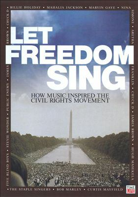 Cover image for Let freedom sing how music inspired the civil rights movement