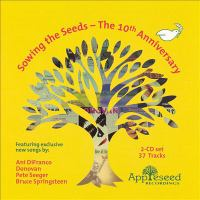 Cover image for Sowing the seeds : the 10th anniversary.