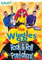 Cover image for The Wiggles. Rock & roll preschool