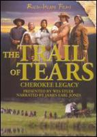 Cover image for The Trail of Tears Cherokee legacy