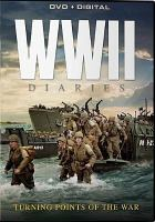 Cover image for WWII diaries : turning points of the war collection