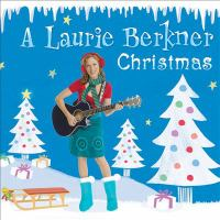 Cover image for A Laurie Berkner Christmas