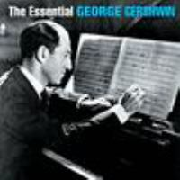 Cover image for The essential George Gershwin.