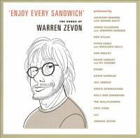 Cover image for Enjoy every sandwich : the songs of Warren Zevon.