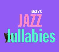 Cover image for Nicky's jazz lullabies