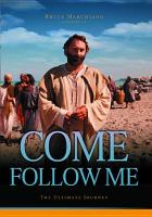 Cover image for Come follow me : [the ultimate journey]