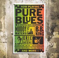 Cover image for Pure blues : 20 essential blues recordings.
