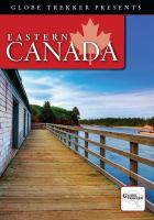 Cover image for Globe trekker. Eastern Canada