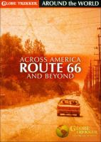 Cover image for Globe trekker around the world. Across America, Route 66 and beyond