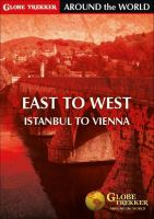 Cover image for Globe trekker around the world. East to west; Istanbul to Vienna