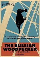 Cover image for The Russian woodpecker