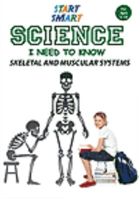 Cover image for Start smart: science I need to know. Skeletal and muscular systems.