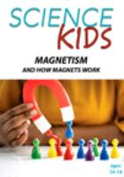 Cover image for Magnetism and how magnets work.