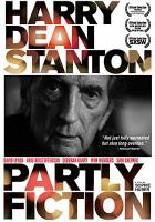 Cover image for Harry Dean Stanton : partly fiction