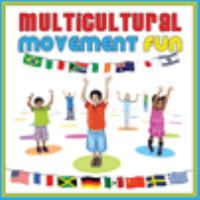Cover image for Multicultural movement fun.