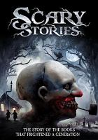 Cover image for Scary stories : the story of the books that frightened a generation