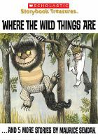 Cover image for Where the wild things are-- and 5 more stories