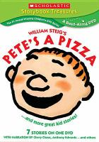 Cover image for William Steig's Pete's a pizza : -- and more great kid stories!