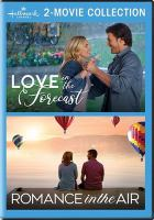 Cover image for Love in the forecast ; Romance in the air.