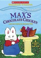Cover image for Max's chocolate chicken : --and more stories by Rosemary Wells