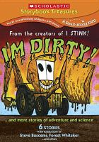 Cover image for I'm dirty! and more stories of adventure and science