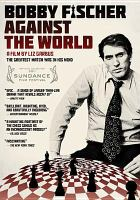 Cover image for Bobby Fischer against the world