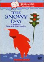 Cover image for The snowy day : ... and more Ezra Jack Keats stories