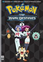Cover image for Pokemon, black and white. Rival destinies. set 3