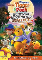 Cover image for My friends Tigger & Pooh. Hundred Acre Wood haunt
