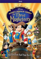 Cover image for Mickey, Donald, Goofy. The Three Musketeers