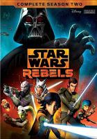 Cover image for Star Wars rebels. Complete season two