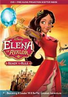 Cover image for Elena of Avalor. Ready to rule.