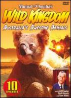 Cover image for Mutual of Omaha's wild kingdom. Australia's awesome animals
