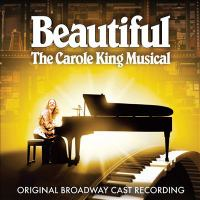 Cover image for Beautiful  : the Carole King musical : original Broadway cast recording
