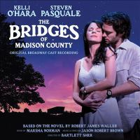 Cover image for The bridges of Madison County : [original Broadway cast recording]