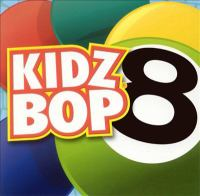 Cover image for Kidz Bop. 8