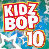 Cover image for Kidz Bop. 10